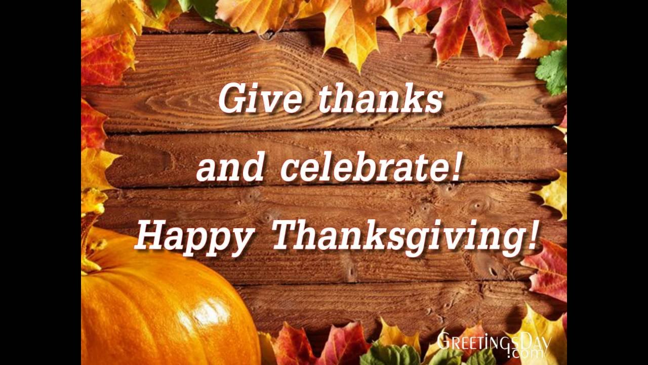 Happy Thanksgiving To All My Friends Greetings Youtube