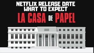 Money Heist Season 4 Netflix Release Date amp What to Expect