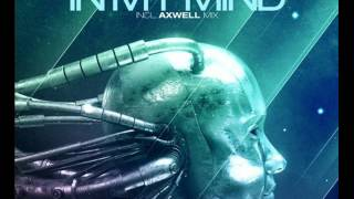 In my mind Axwell Remix