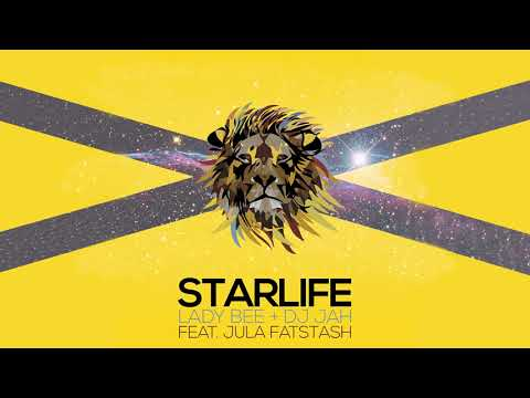 Lady Bee & DJ Jah - Starlife (feat. Jula Fatstash) [Official Full Stream]
