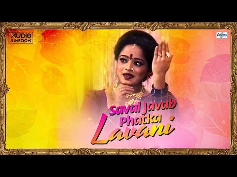 Saval Javab Phatka Lavani by Sulochana Chavan | Superhit 12 Marathi Lavani Songs Non Stop