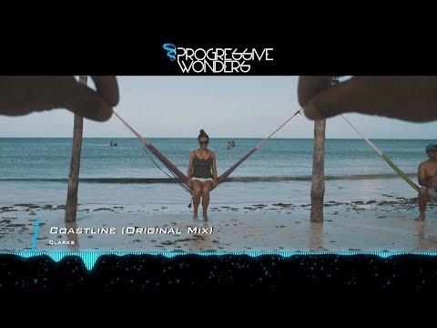 Clarks - Coastline (Original Mix) [Music Video] [Midnight Coast]