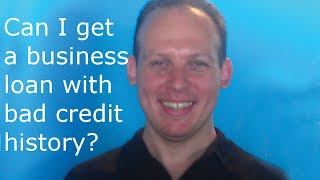 Is it possible to get a small business loan with bad credit history