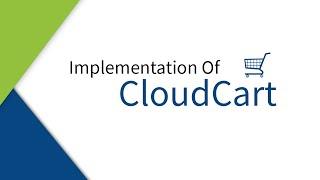 Implementation Of CloudCart