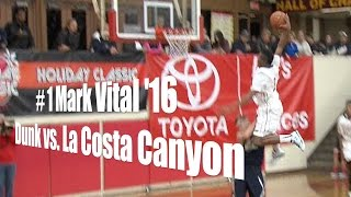 # 1 Mark Vital '16, Dunk vs. La Costa Canyon, 12/29/14