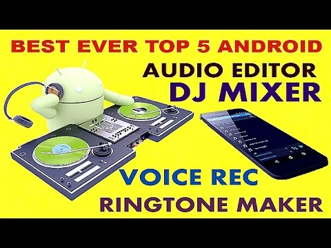best-ever-top-5-android-audio-editor-dj-and-ringtone-maker-[must-have]