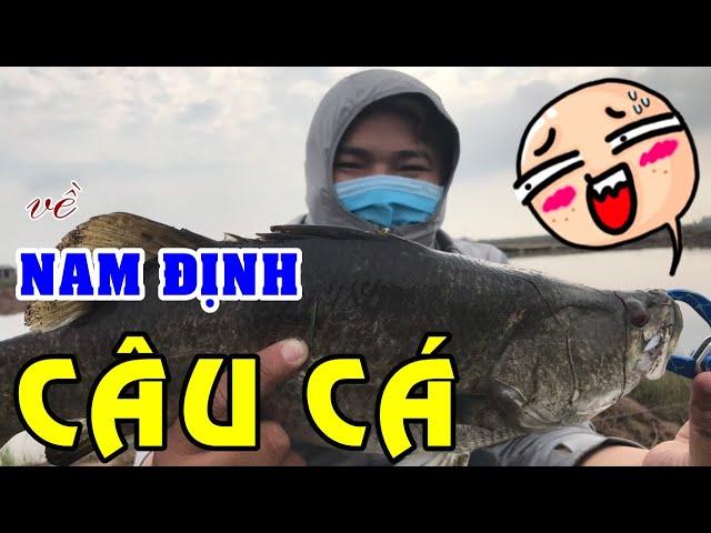 CÂU CÁ Ở NAM ĐỊNH - Phần 1: Câu Lure mồi giả bắt cá Vược nước mặn | Lập liền 2 kỷ lục lên cá