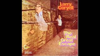 Larry Coryell - All My Love's Laughter