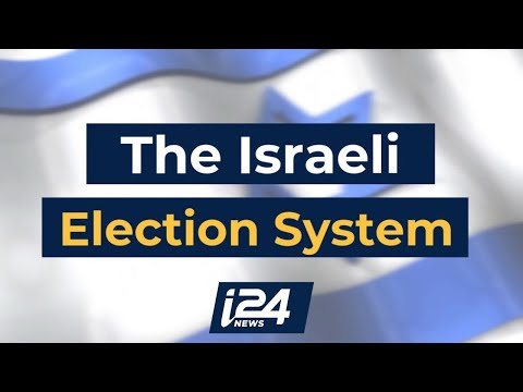 Everything You Need to Know About Israel's Electoral System