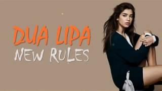 Dua lipa -New Rules Lyric