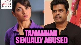 Bahubali 2 actress tamannah bhatia has been sexually abused by filmmaker suraaj