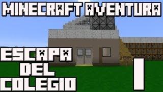 Minecraft 1.5.2 Mapa Aventura Escapa del colegio! Cap.1