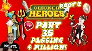 Clicker Heroes Root 2: Part 35 - PASSING 4 MILLION! - Walkthrough / Gameplay PC