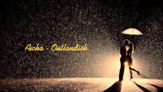 Aicha - Outlandish HQ