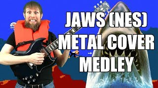 Jaws (NES) Metal Cover Medley