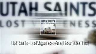 Utah Saints- Lost Vagueness (Arnej Resurrection Intro)