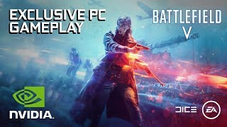 Battlefield 5: Exclusive Grand Operations PC Gameplay – Captured on GeForce GTX 1080 Ti