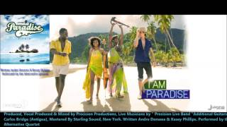 Alternative Quartet : I AM PARADISE [2013 Trinidad Soca][Paradise Riddim, Precision Productions]
