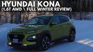 2019 Hyundai Kona Full Winter Review (1.6T AWD)