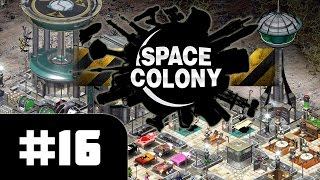 SPACE COLONY (Steam Edition) [#16] ► Rebellion [PC] Let's Play
