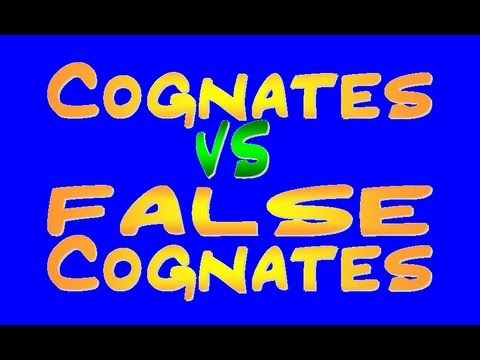 Cognates vs. False Cognates