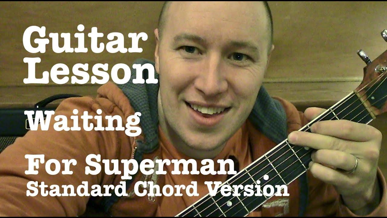 Waiting For Superman Guitar Lesson Tutorial Standard Chord