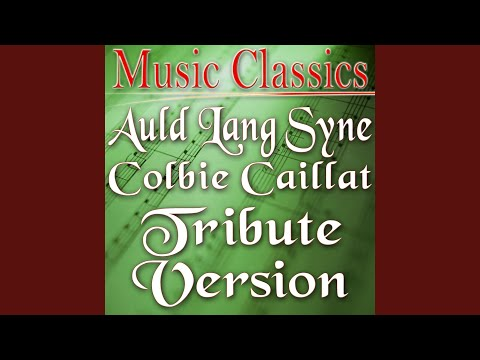 Auld Lang Syne (Colbie Caillat Tribute Version) Mp3