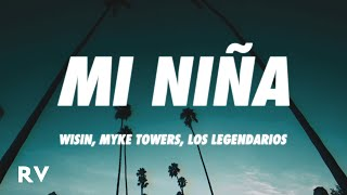Wisin Myke Towers Los Legendarios - Mi Nina