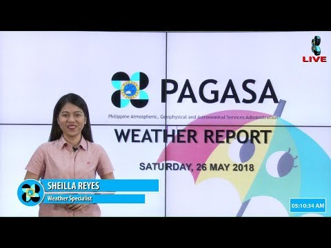 Public Weather Forecast Issued at 4:00 AM May 26, 2018