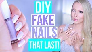 DIY: EASY Fake Nails That Last THREE WEEKS! (No Acrylic)