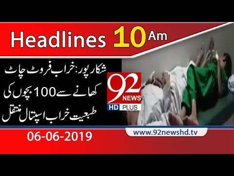 news-headlines-|-10:00-am-|-6-june-2019-|-92newshd