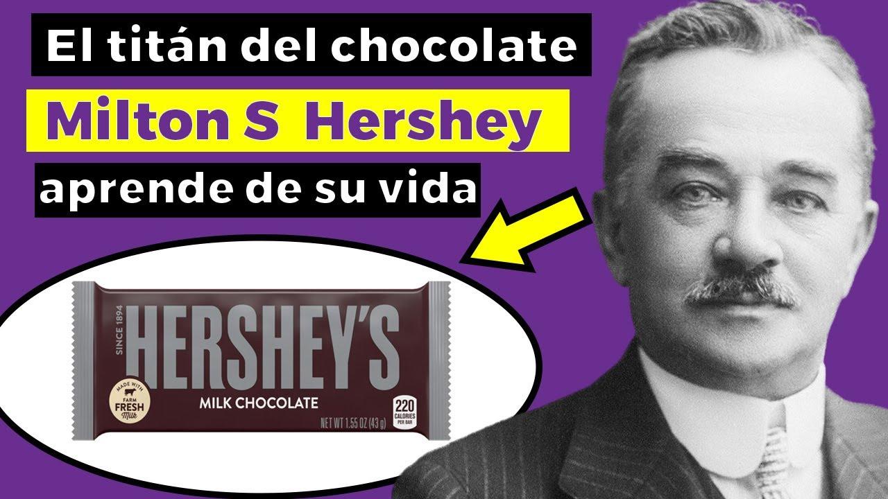 De aprendiz a FUNDADOR DE  HERSHEY CHOCOLATES: la increíble historia de Milton S  Hershey