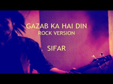 Gazab Ka Hai Din (Rock Version) (Qayamat Se Qayamat Tak) - Sifar | Hindi Rock