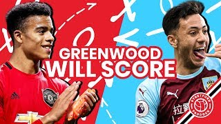 Greenwood Will Score!! Manchester United vs Burnley   Three Point Preview