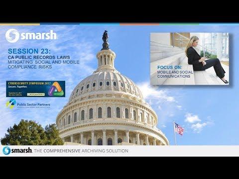 CCCJ2017   Session 23: CA Public Records Laws - Smarsh