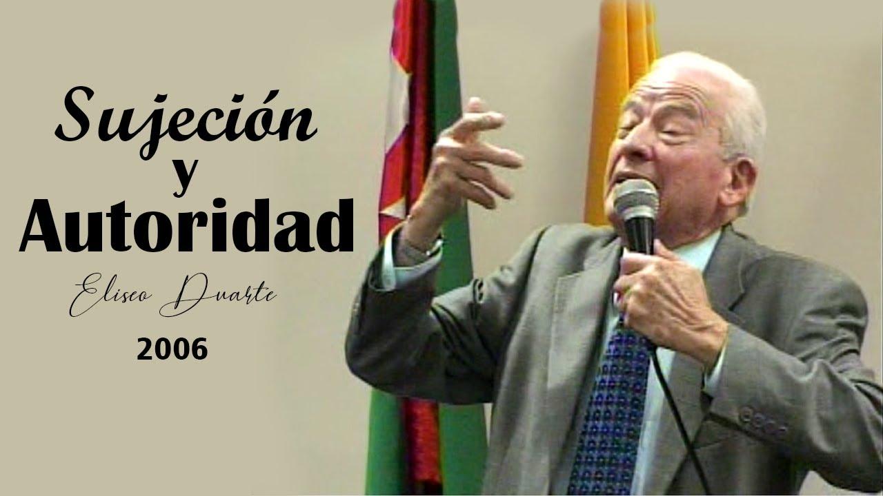 La AUTORIDAD en la biblia / Elíseo Duarte