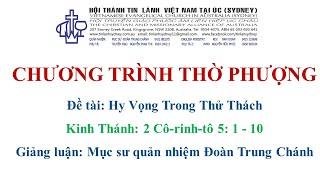 HTTL KINGSGROVE (Úc Châu) - Chương trình thờ phượng Chúa - 25/07/2021