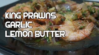 Shrimps Garlic & Lemon Recipe - King Prawns