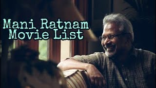 Mani Ratnam movies list and year.... |Mani Ratnam|AR Rahman|Ilayaraja|Vairamuthu|