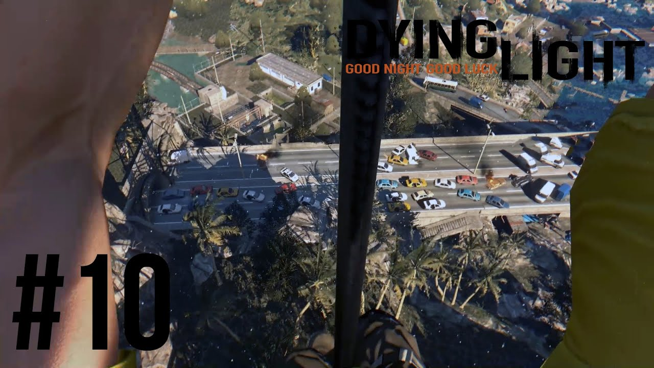 Dying Light PC #10 \