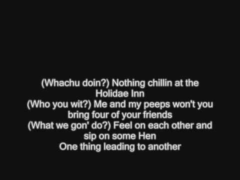 Chingy Ludacris Snoop Dogg - Holidae Inn Song (with lyrics)