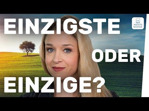 einzige oder einzigste? | Einfache Deutsch-Tipps