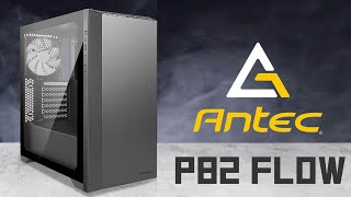 [Cowcot TV] Présentation boitier PC ANTEC P82 FLOW
