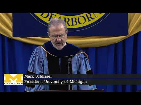 Mark Schlissel | 2018 Spring Commencement address University of Michigan-Dearborn