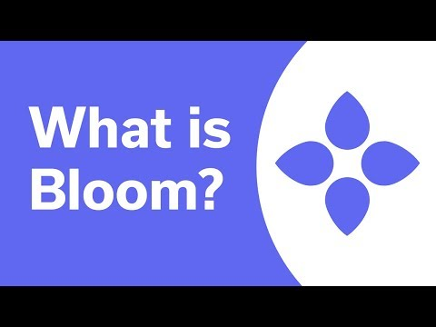 What is Bloom? - An Introduction to the Bloom Protocol
