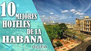 Mejores Hoteles en La Habana Cuba