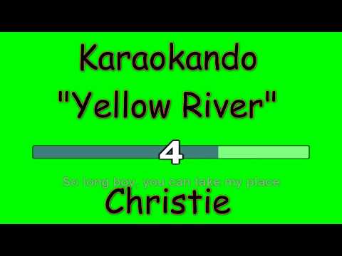 Karaoke Internazionale - Yellow River - Christie ( Lyrics )