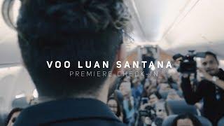 Voo Luan Santana - Premiere Videoclipe