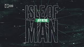 Jeff Retro - Isle Of Man