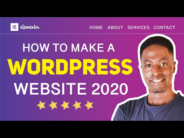 How To Make a WordPress Website In 2020 (WordPress For Beginners)